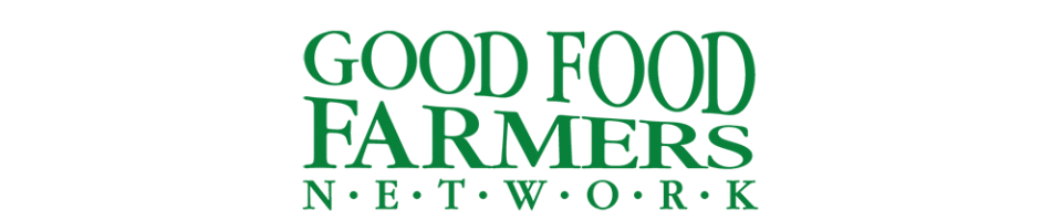 Good Food Farmers Network